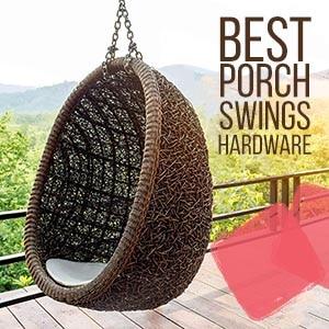 Best Porch Swings Hardware